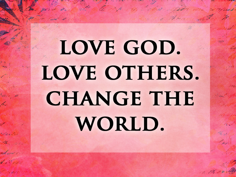 FEELING GOD'S LOVE THAT IS CHANGING THE WORLD – By Ron McGatlin