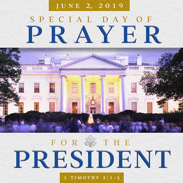 June 2: Special Day of Prayer for the President – Franklin Graham
