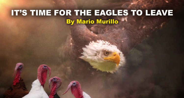 TIME TO LEAVE – By Mario Murillo