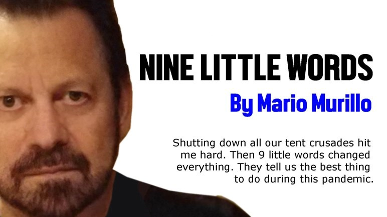 NINE LITTLE WORDS – Mario Murillo