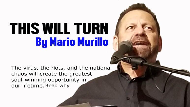 This Will Turn – Mario Murillo