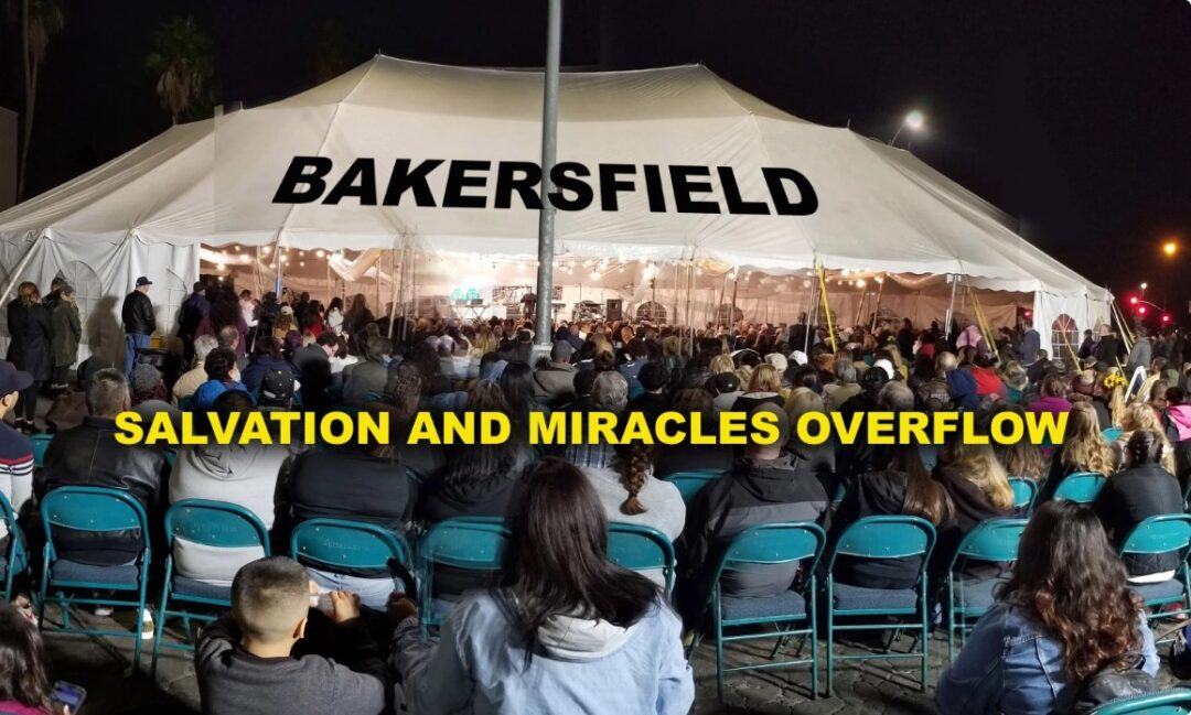 SALVATION AND MIRACLES OVERFLOWBAKERSFIELD – Mario Murillo