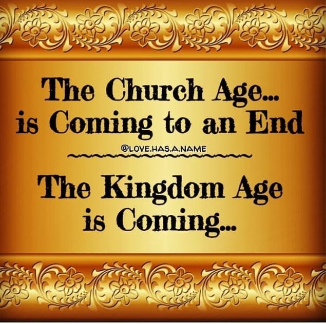 FROM THE CHURCH AGE INTO THE KINGDOM AGE – WHAT DOES IT LOOK LIKE?